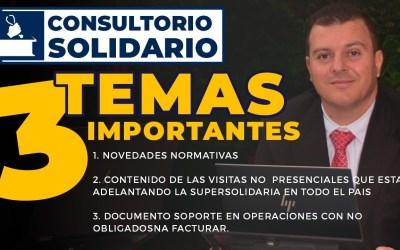 Consultorio Solidario 28 de Septiembre | Novedades Normativas – Visitas no Presenciales Supersolidaria y otros