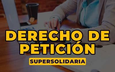 DERECHO DE PETICION SUPERSOLIDARIA RIESGO DE LIQUIDEZ