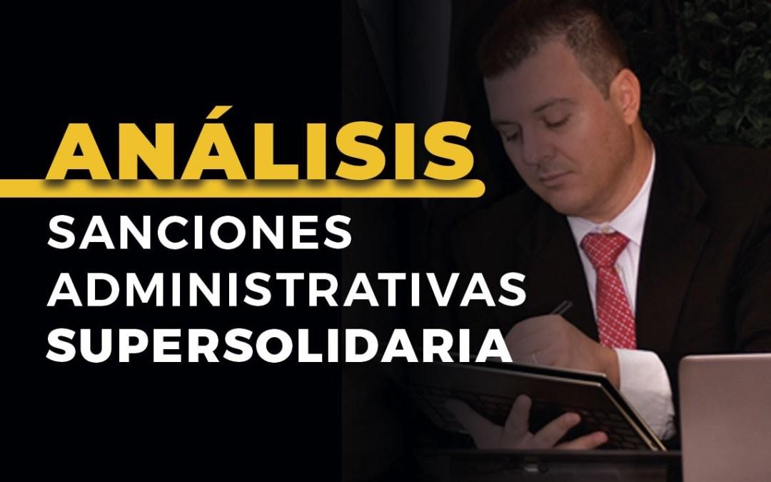 Análisis Práctico de las Sanciones Administrativas Impuestas por la Superintendencia de la Economía Solidaria (S.E.S)