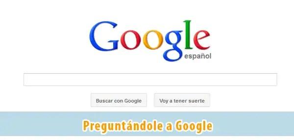 preguntandole-a-google