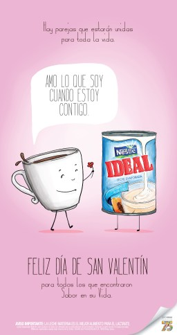 """Leche Evaporada Ideal Nestlé --- There are couples that should be together forever - """"I love what I am when I'm with you"""" - Happy St Valentines to everyone who found taste in their lives."""
