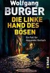 Wolfgang Burger, Die linke Hand des Bösen