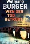 Wolfgang Burger, Hilde Artmeier, Wen der Tod betrügt