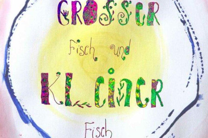 """""""Großer Fisch und kleiner Fisch"""" – Ein Bilderbuch-Projekt der Neuen Zeit!"""