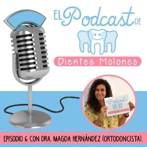 6. Entrevista molona a la ortodoncista Magda Hernández