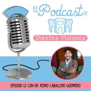 12. Entrevista molona al odontólogo Pedro Caballero