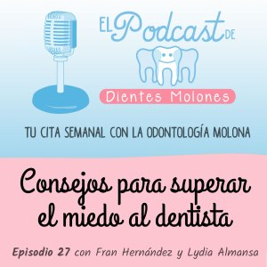 27. Consejos para superar el miedo al dentista