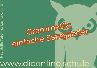 deutsch Grammatik einfach Subjekt Prädikat mit loesungen