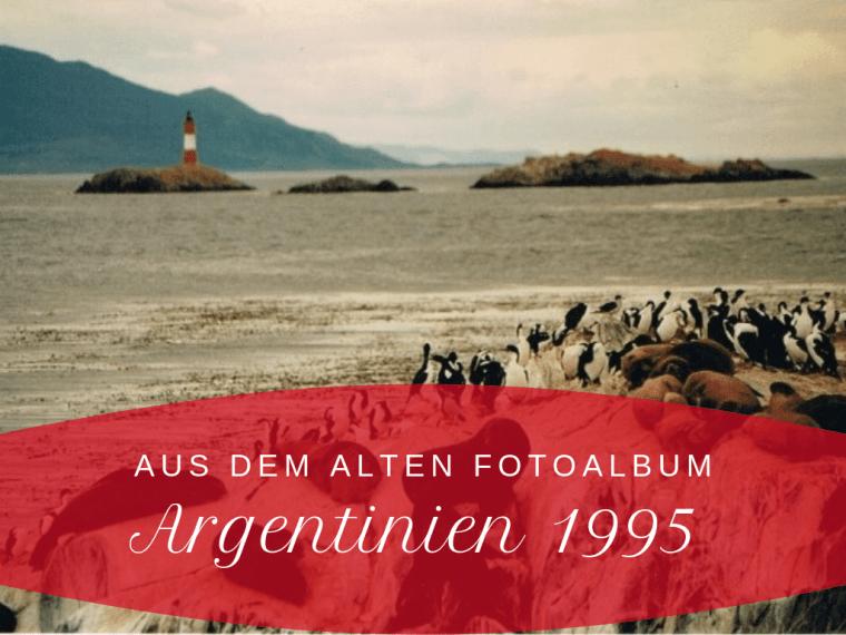 Headerbild Argentinien 1995 mit einem Leuchtturm und Pinguinen, ein Klick auf das Bild leitet zum Artikel weiter
