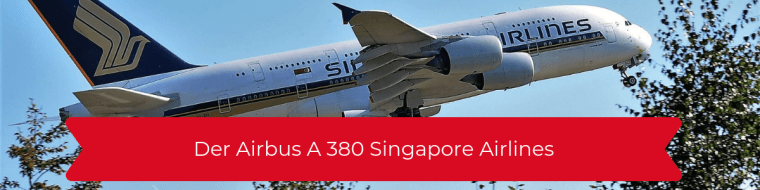 Airbus A 380 Singapore Airlines