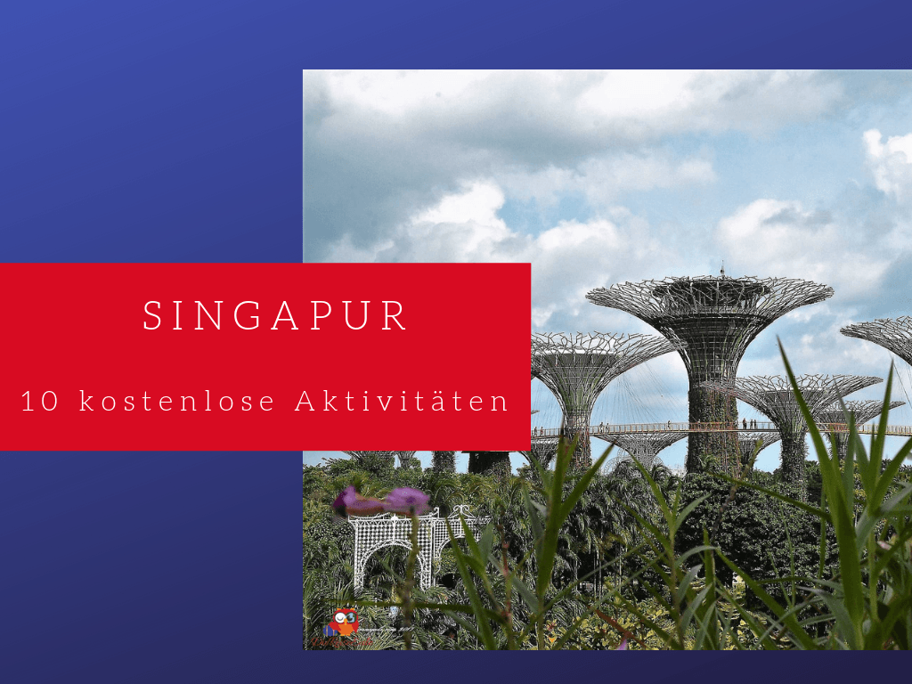 10 Tipps Fur Singapur Die Nichts Kosten Diereiseeule