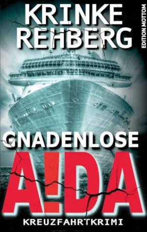 Gnadenlose Aida von Krinke Rehberg