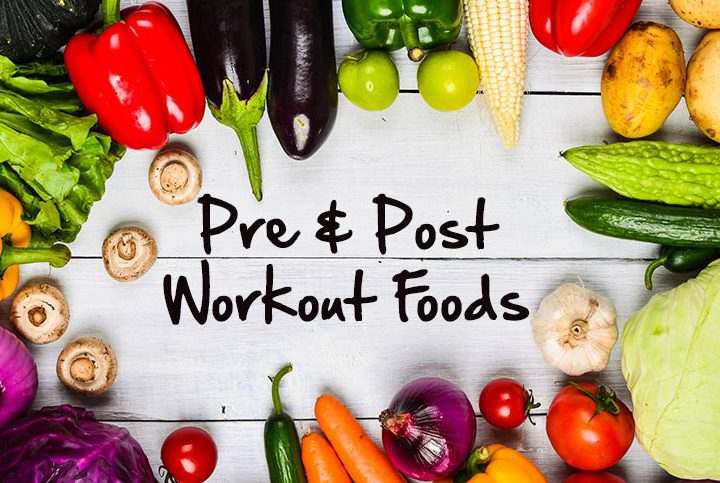 Workout Sessions: Healthy Foods Before and After