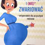 być w ciąży i nie zwariować 1