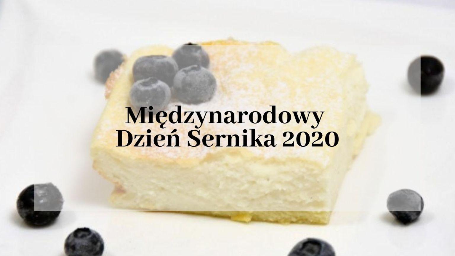Międzynarodowy Dzień Sernika 2020