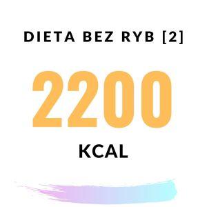 Dieta bez ryb 2100-2200 kcal (2)