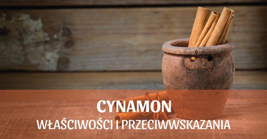 Cynamon – właściwości i przeciwwskazania