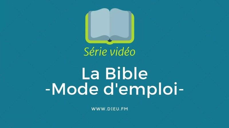 La Bible mode d'emploi