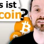 Bitcoin: Alles was Sie wissen müssen! (Video)