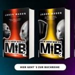 """Die """"Lügenmatrix"""" und """"MiB 4"""" von Jason Mason"""
