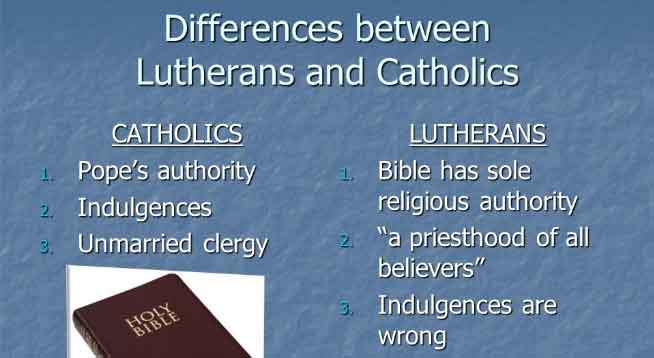 Difference between Lutheran and Catholic