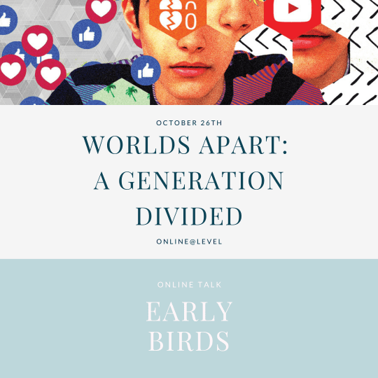 Worlds Apart: A Generation Divided - early bird ticket