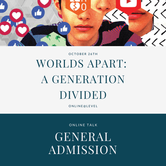 Worlds Apart: A Generation Divided - general admission ticket