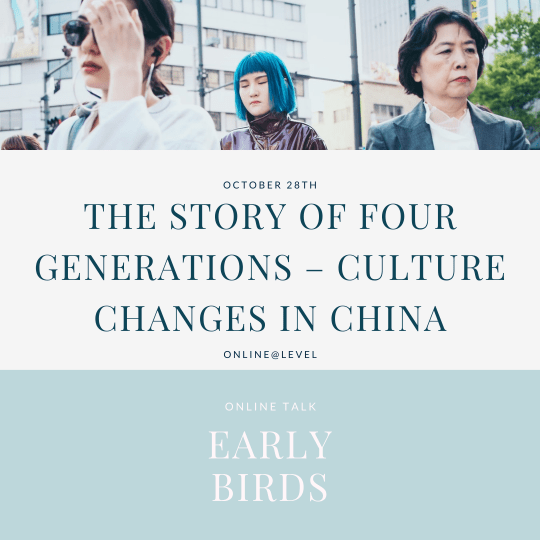 The story of four generations – culture changes in China - early bird ticket
