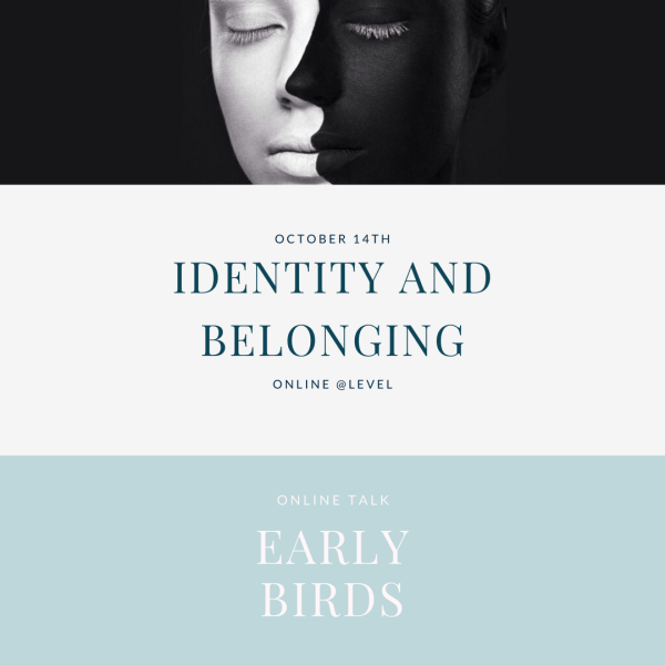 Identity and belonging - early birds ticket