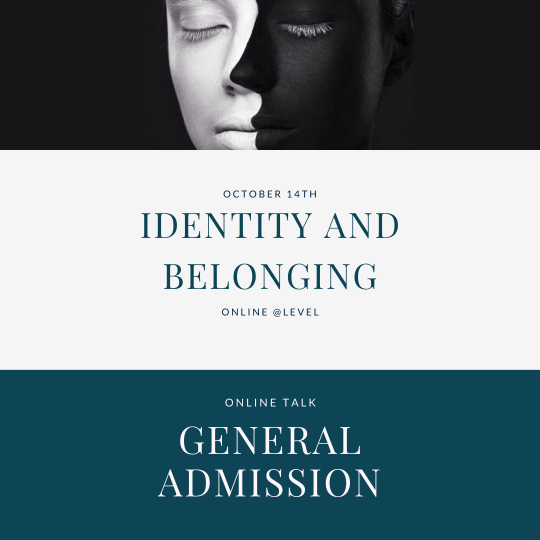 Identity and belonging - general admission ticket