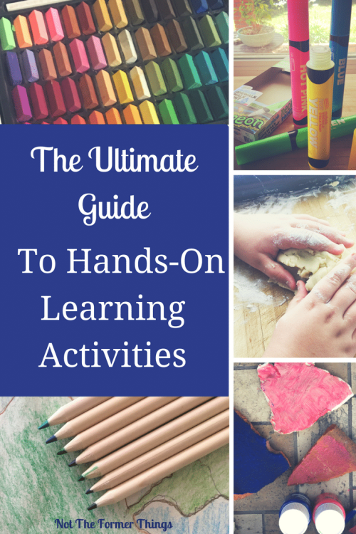 The Ultimate Guide To Hands-On Learning Activities #handsonlearning #homeschool #homeschoolmom