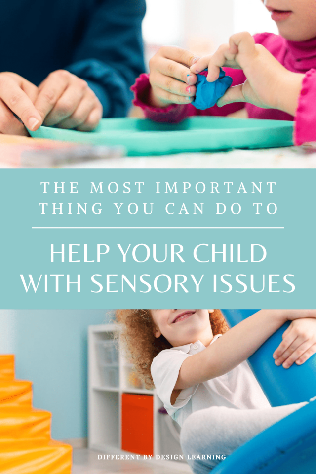 The Most Important Thing You Can Do To Help Your Child With Sensory Issues