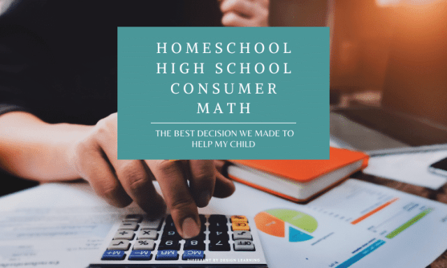Homeschool High School Math: The Best Decision We Made To Help My Child
