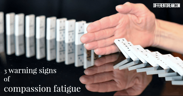 3 Signs You Are a Caregiver with Compassion Fatigue