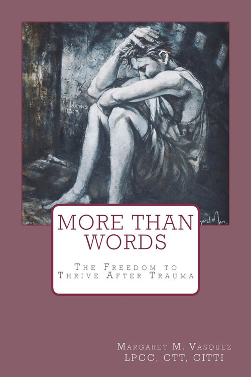 More Than Words: The Freedom to Thrive After Trauma