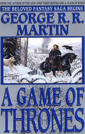 The cover of Game of Thrones, back before it went mainstream.