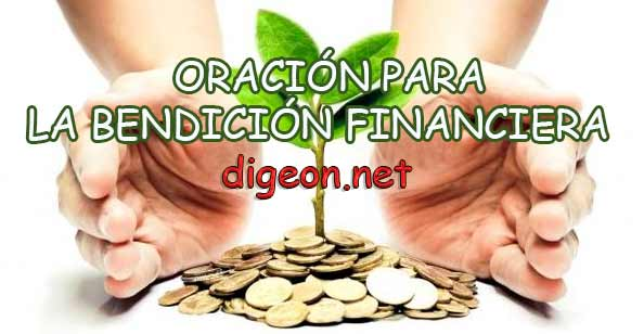 ORACIÓN PARA LA BENDICIÓN FINANCIERA