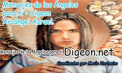MENSAJES DE LOS ÁNGELES PARA TI - Digeon - Arcángel Azrael - Día 868