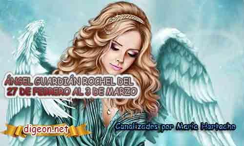 ÁNGEL GUARDIÁN ROCHEL.Todo sobre el ángel guardian Rochel, lo que otorga, el salmo para invocarlo y el mensaje del ángel. Regente Del 27de Febrero al 3 de Marzo
