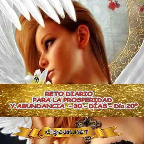 RETO DIARIO PARA LA PROSPERIDAD Y ABUNDANCIA - 30 - DÍAS - Día 20º