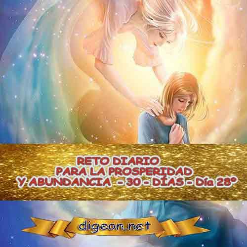 RETO PARA LA PROSPERIDAD Y ABUNDANCIA 13/11/2018 - Día 28º