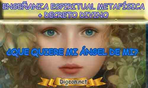 ENSEÑANZA ESPIRITUAL METAFÍSICA + MENSAJES DE LOS ÁNGELES, enseñanza metafísica, Que me dice mi ángel de la guarda hoy, y el consejo diario de los ángeles, con los angeles y sus mensajes, y cada día un mensaje para ti, junto al tarot de los ángeles y los mensajes gratis de los ángeles, mensaje de tu ángel para hoy 11 de Marzo y el mensaje de tus ángeles para ti con el pronostico de los ángeles hoy 10 de Marzo. te dice tu ángel , con rituales angelicales, también el tarot de los ángeles, ángeles y arcángeles, la voz de los ángeles, comunicándote con tu ángel,comunicando con los ángeles, los ángeles y sus mensajes para hoy, cada día un mensaje para ti, ángel del día gratis, todo sobre la metafísica y palabras de metafísica, que quiere mi ángel de mi