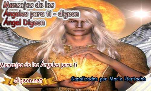 MENSAJES DE LOS ÁNGELES PARA TI - Digeon - 04 de Marzo y el consejo diario de los ángeles, con los angeles y sus mensajes, y cada día un mensaje para ti, junto al tarot de los ángeles y los mensajes gratis de los ángeles, mensaje de tu ángel para hoy 04 de Marzo y el mensaje de tus ángeles para ti con el pronostico de los ángeles hoy 04 de Marzo, te dice tu ángel , con rituales angelicales, también el tarot de los ángeles, ángeles y arcángeles, la voz de los ángeles, comunicándote con tu ángel,comunicando con los ángeles los ángeles y sus mensajes para hoy, cada día un mensaje para ti, ángel del día gratis, preguntale a tu ángel, tu ángel del día, cada día un mensaje para ti