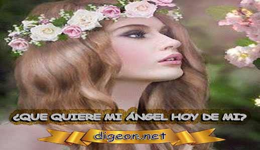 ¿QUÉ QUIERE MI ÁNGEL HOY DE MÍ? 16De Abril + DECRETO DIVINO
