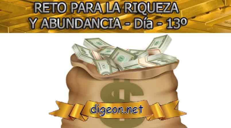 RETO PARA LA RIQUEZA Y ABUNDANCIA - Día 13º - Digeon.net. Este es un reto para la riqueza y abundancia en el que vas a cambiar tu vida