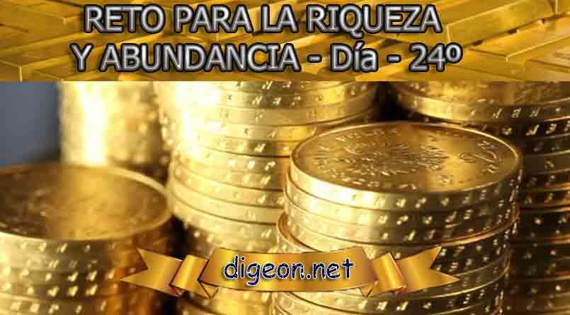 RETO PARA LA RIQUEZA Y ABUNDANCIA - Día 24º