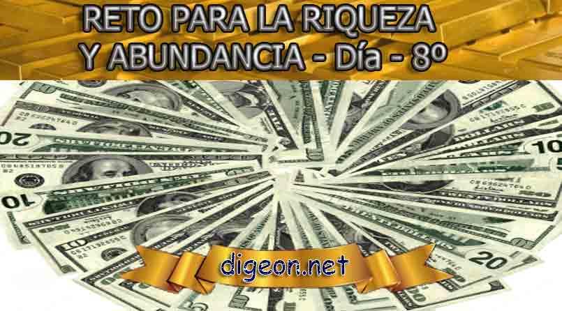 RETO PARA LA RIQUEZA Y ABUNDANCIA - Día 8º