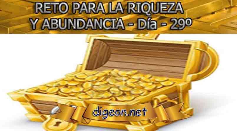 RETO PARA LA RIQUEZA Y ABUNDANCIA - Día 29º - Digeon.net