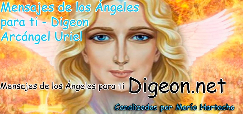 MENSAJES DE LOS ÁNGELES PARA TI - Digeon - 13 de Junio - Arcángel Uriel - Día 1206 + Consejo de tu Ángel y Decreto para la Prosperidad y Abundancia