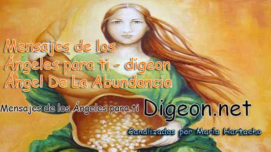 MENSAJES DE LOS ÁNGELES PARA TI - Digeon - 30 de Julio - Ángel de la Abundancia - Día 1245 + Consejo de tu Ángel y Decreto para La Prosperidad y Abundancia